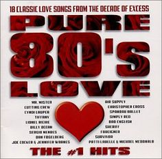 Pure 80's Love: The #1 Hits: Music