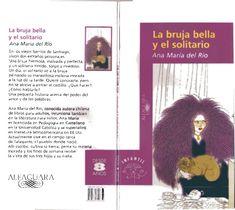 La bruja bella_y_el_solitario Bella, Books, Children's Literature, Love Letters, Quotes Love, Beautiful Witch, Wicked, El Amor, Te Quiero