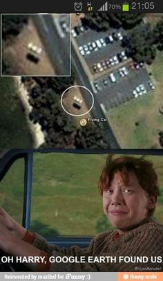 """Oh Harry, Google Earth found us"""