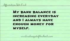 My bank balance is increasing every day and I always have enough money for myself.
