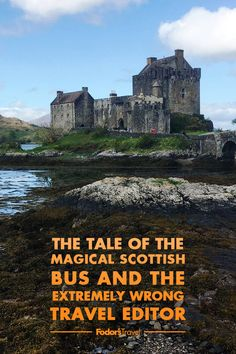 The Tale of the Magical Scottish Bus and the Extremely Wrong Travel Editor Glasgow, Edinburgh, Scotland Destinations, Inverness, Scottish Highlands, Weird And Wonderful, Day Trip, Travel Tips, Wanderlust