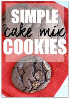 Who doesn't love warm cookies straight out of the oven? Well, as much as we all love them, sometimes making them just doesn't fit into our busy schedule. I love short cuts and making cookies with a cake...