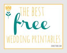I've scoured the internet to find the best free printables for your wedding. Why spend lots of cash when you can print out a beautiful printable invitation or decoration? thebestfreeweddingprintables by athriftymrs.com, via Flickr http://www.athriftymrs.com/2013/04/the-best-free-wedding-printables.html