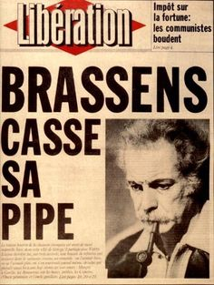 Brassens - 22 octobre 1921 - 29 octobre 1981 Image Republic, Photo Star, Music Genius, Total Recall, Ferrat, Old Magazines, Iconic Movies, Journal, Art Music