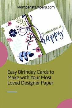 Want to make EASY Birthday cards with your most loved designer paper? Check out how fast these cards come together. Make a bunch in minutes; learn how at www.klompenstampers.com #birthdaycards #handmadebirthdaycards #diybirthdaycards #cardmakingbirthday #cardmakingtutorials #jackiebolhuis #klompenstampers Simple Birthday Cards, Handmade Birthday Cards, Diy Birthday, Paper Cards, Diy Cards, Quick Cards, Card Making Tips, Card Making Tutorials, Simply Stamps