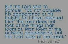 The Lord looks at...