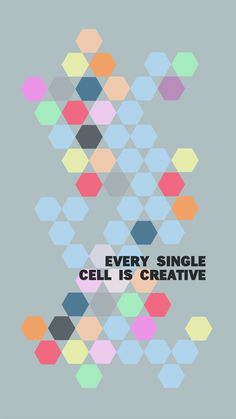 WEEKEND INSPIRATION: Every Cell Is Creative. Free desktop wallpaper.