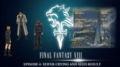 FF8 Series - Epi 4. Seifer Crying & SEED Result