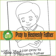 i can pray to heavenly father printable coloring page - Lds Primary Coloring Pages Prayer