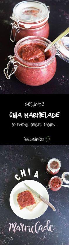 Die beste Marmelade ever!!!! Gesunde Chia Marmelade / Konfitüre. Ganz einfach und schnell gemacht! Weniger Zucker als die im Supermarkt! Das musst Du ausprobieren! :-)