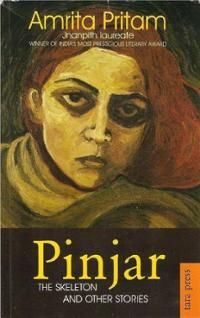 Pinjar: by Amrita Pritam Featured in: 50 Writers, 50 Books - The Best of Indian Fiction. I Love Books, Good Books, Books To Read, My Books, Amrita Pritam, Hindi Books, Writers And Poets, Reading Online, Books Online