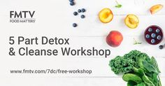 5 Part Online Detox & Cleanse Workshop | FMTV