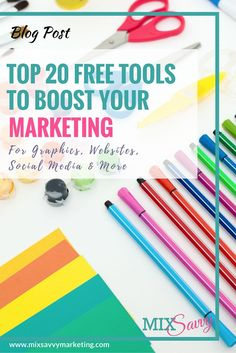 Top 20 Free Tools & Resources to Boost your Small Business Marketing including Graphics, Social Media, Email, Websites and More.