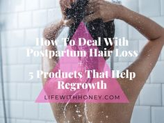 How To Deal With Postpartum Hair Loss 5 Products That Help Regrowth Hair Gummies, Lush Shampoo Bar, Hair Scrub, Using Dry Shampoo, Postpartum Hair Loss, Hydrating Shampoo, Baby Skin Care, Hair Regrowth, Hair Care Routine