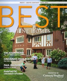 BEST Magazine Fall 2014 presented by Comey & Shepherd Realtors http://go.epublish4me.com/ebook/ebook?id=10079810#/0