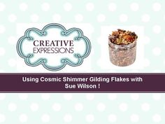 ▶  Using Cosmic Shimmer Gilding Flakes with rubber stamps and stencils (masks) - YouTube