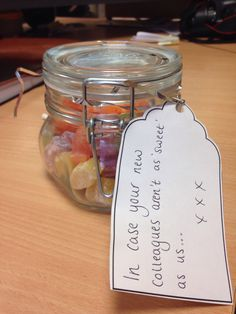 Leaving gift - in case your new colleagues aren't as sweet as us ;)