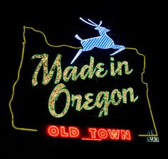 """Made in Oregon Old Town, Portland, Oregon---This is the old Jantzen sign, as it originally looked. (sans """"Old Town"""") Downtown Portland, Portland Oregon, Oregon Washington, Oregon Usa, Sky View, Oregon Travel, Night City, Street Signs, Pacific Northwest"""