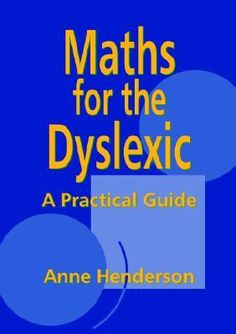Maths for the Dyslexic