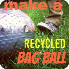 mamascout: make a recycled bag ball