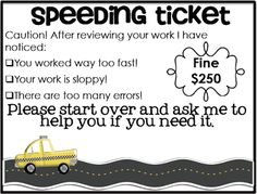 Simply 2nd Resources - speeding ticket idea for sloppy work