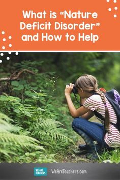 Nature deficit disorder describes the consequences of spending less time outdoors. Find out how teachers can make a difference. Sit Spots, Classroom Pets, Weather Data, Citizen Science, Animal Tracks, New Environment, Outdoor Learning, Social Emotional Learning, Health Education