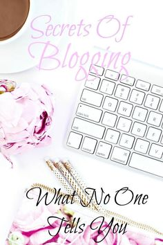 What No One Tells You About Starting A Blog, blogging, blog tips, blog tricks, best blogging tips, best of, blogger,