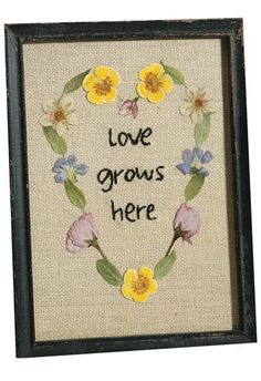 Love Grows Here Pressed Flower Picture--Crafts 'n Things