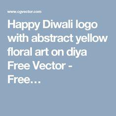 Happy Diwali logo with abstract yellow floral art on diya Free Vector - Free…