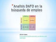analisis-dafo-en-la-bsqueda-de-empleo by Alicia López Alvarez via Slideshare