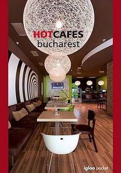 - Hot Cafes Bucharest -