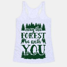 May The Forest Be With You: Show off your love of camping and the great outdoors with this rustic, vintage inspired, recreational, camping and hiking, Star Wars quote parody shirt!