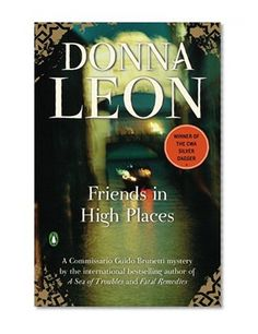 Friends in High Places/Donna Leon