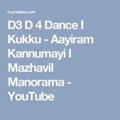 D3 D 4 Dance I Kukku - Aayiram Kannumayi I Mazhavil Manorama - YouTube