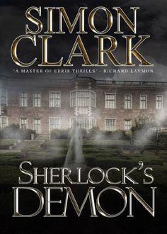 Sherlock's Demon by Simon Clark https://www.amazon.com/dp/B017J93FDS/ref=cm_sw_r_pi_dp_dTpsxbJE0DKBV