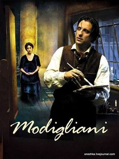 Modigliani - movie AMAZING movie about one of my favorite painters, Amadeo Modigliani <3