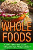 Free Kindle Book -  [Health & Fitness & Dieting][Free] Whole: 30 Day Whole Food Diet: Whole Foods Cookbook for Beginners, Tasty Recipes to Lose Weight Eating Whole Food 30 Diet (Whole 30, Whole 30 Diet, Whole Foods, Whole 30 Cookbook 1) Check more at http://www.free-kindle-books-4u.com/health-fitness-dietingfree-whole-30-day-whole-food-diet-whole-foods-cookbook-for-beginners-tasty-recipes-to-lose-weight-eating-whole-food-30-diet-whole-30-whole-30-diet-whole-foo/