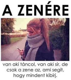 A zene az ami az ember szívéhez igazán közel áll Fact Quotes, Life Quotes, Motivation For Today, Quotations, Qoutes, Dont Break My Heart, Motivational Quotes, Inspirational Quotes, Empowering Quotes