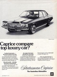 1976 HJ Statesman Caprice By Holden - Aussie Original Magazine Advertisement Australian Vintage, Australian Cars, V8 Cars, Holden Australia, Holden Monaro, Top Luxury Cars, Car Brochure, Chevrolet Impala, Chevy