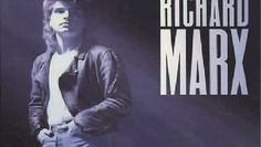"""Hold On To The Nights"" - Richard Marx"