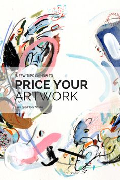 Pricing Your Artwork with FREE excel spreadsheet! Business Advice for Artists, Artist Tips #art #businesstips #sparkboxstudio