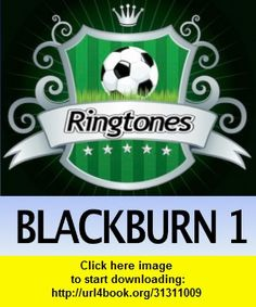Blackburn Rovers Ringtones 1, iphone, ipad, ipod touch, itouch, itunes, appstore, torrent, downloads, rapidshare, megaupload, fileserve