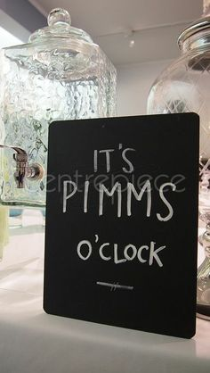 Chalkboard Sign - Its Pimms O'clock Pimms O Clock, Chalkboard Signs, Oclock, Festival Party, Wedding Inspiration, Wedding Ideas, Centerpieces, Reception, Lunch
