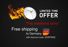 Free shipping to Germany ohnly this weekend! 16-18 January