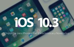iOS 10.3 disponible para iPhone, iPad y iPod touch (Características y Novedades) http://blgs.co/ltkC0X
