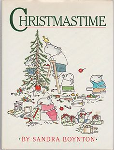Christmastime (Boynton): Sandra Boynton: 9780894806353: Books - Amazon.ca