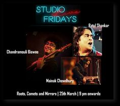 Don't miss Roots, Comets and Mirrors tomorrow from 9 pm at Studio, Novotel Kolkata. Call 8584077058 to book your table.