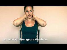 A nyakfájdalom gyors kezelése - YouTube