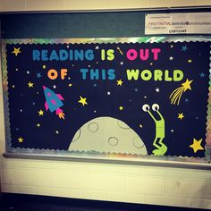 Reading is out of this world library reading billeting board Library Themes, Library Activities, Library Displays, Classroom Displays, Space Bulletin Boards, World Bulletin Board, Space Theme Classroom, Classroom Board, Reading Boards