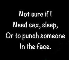 need a punch in face